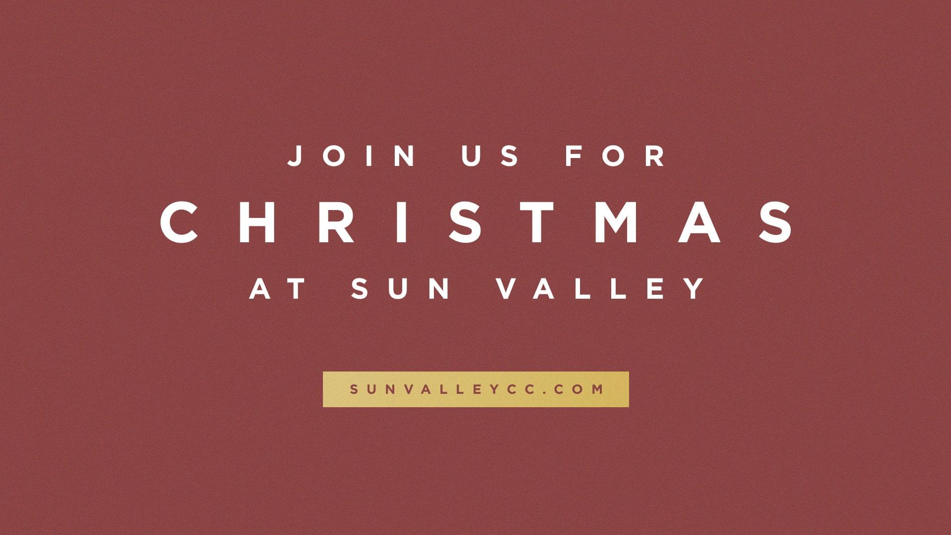 Christmas 2018 | Love Came Down | Sun Valley Community Church